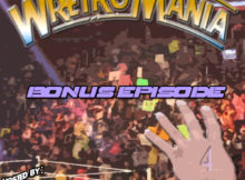 WRETROMANIA Bonus Episode 4 – 2018 and Goin Rasslin'