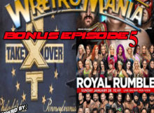 WRETROMANIA Bonus Episode 5 – NXT / Royal Rumble Pre Show