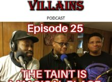 The Inept Super Villains : Ep 25  The Taint is a Magical Place