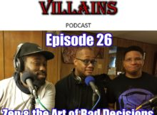 The Inept Super Villains : Ep 26  Zen & the Art of Bad Decisions