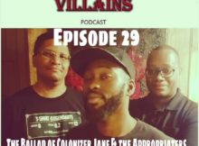 The Inept Super Villains: Episode 29 The Ballad of Colonizer Jane and the Appropriaters.