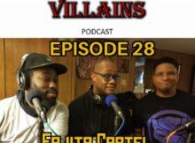 The Inept Super Villains: Episode 28 Fajita Cartel