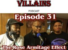 The Inept Super Villains:Episode 31 The Rose Armitage Effect
