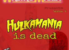 WretroMania : Hulkamania is Dead – Episode 4 WrestleMania 2
