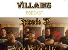 The Inept Super Villains:Episode 32 : Sense & Incivility