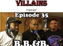 The Inept Super Villains:Episode Episode 35 :B.B.&B.