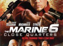Movie The Podcast : The Marine 6 : Close Quarters