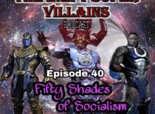 The Inept Super Villains: Episode 40 : Fifty Shades of Socialism