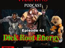 The Inept super villains : Episode 41 Dick Root Energy