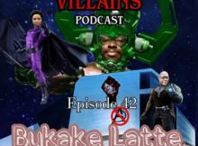 The Inept super villains : Episode 42 Bukake Latte