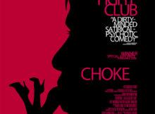 Movie the Podcast  : Choke