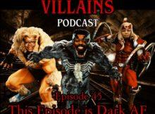 The Inept super villains : Episode 45 : This Episode is Dark AF