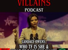 The Inept super villains :SPECIAL REPORT: Who TF is Candace Owens & What TF Does She Want?