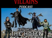 The Inept Super Villains : Episode 55 The Hotep Apocalypse