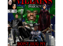 The Inept Super Villains : Episode 58 DON'T HUG MY GODDAMN MURDERER!