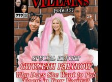The Inept Super Villains : Episode Special Report! Gwyneth Paltrow:
