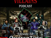 The Inept Super Villains : Episode 68 QuaranTina