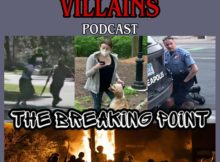 THE INEPT SUPER VILLAINS Episode 72: The Breaking Point