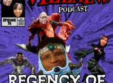 THE INEPT SUPER VILLAINS  Episode 76 Regency of Indecency