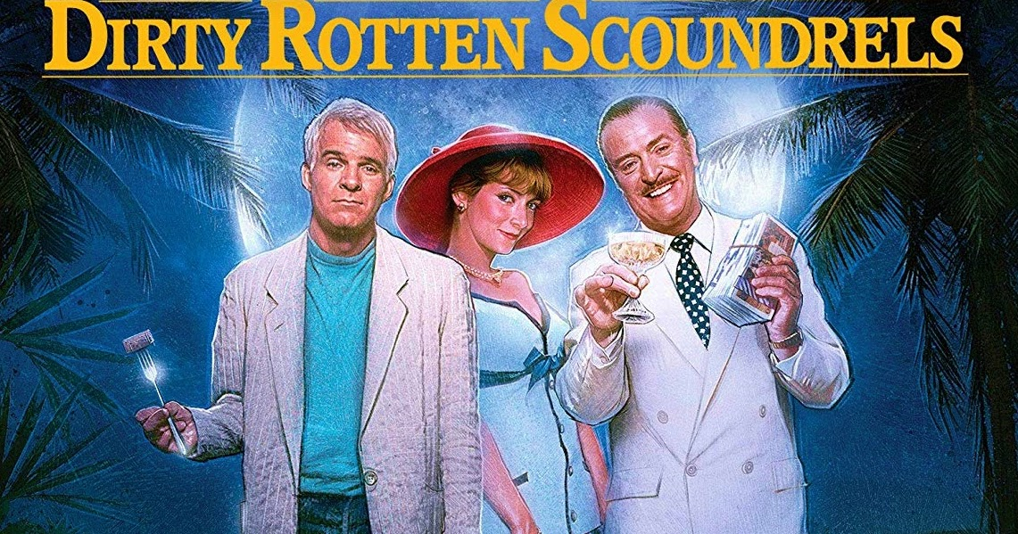 Movie The Podcast Dirty rotten scoundrels